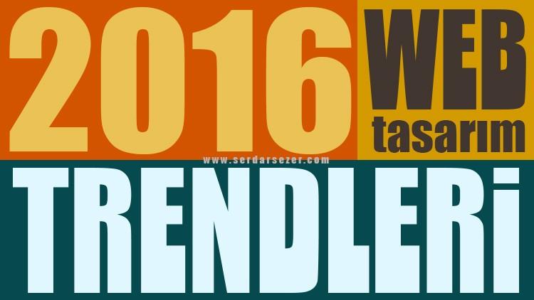 2016 WEB TASARIM TRENDLERİ