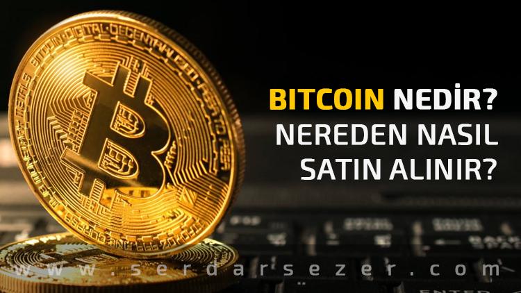 bitcoin-nedir-nereden-nasil-satin-alinir