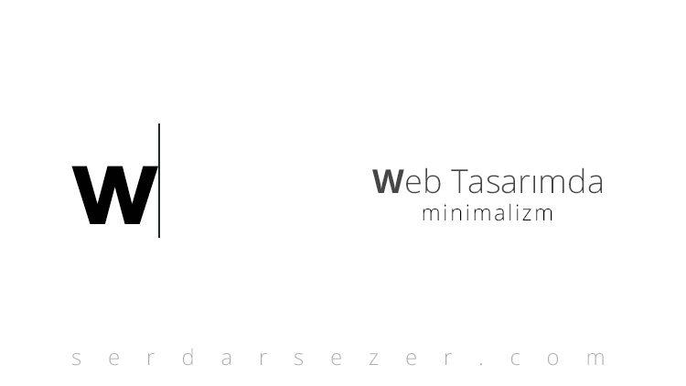 WEB TASARIMDA MİNİMALİZM