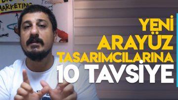 WEB ARAYÜZ TASARIMCILARINA 10 TAVSİYE!
