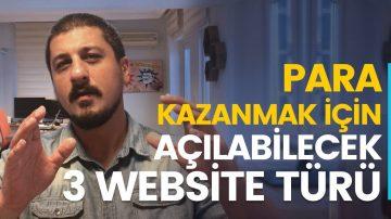 PARA KAZANMAK İÇİN AÇILABİLECEK WEB SİTELER